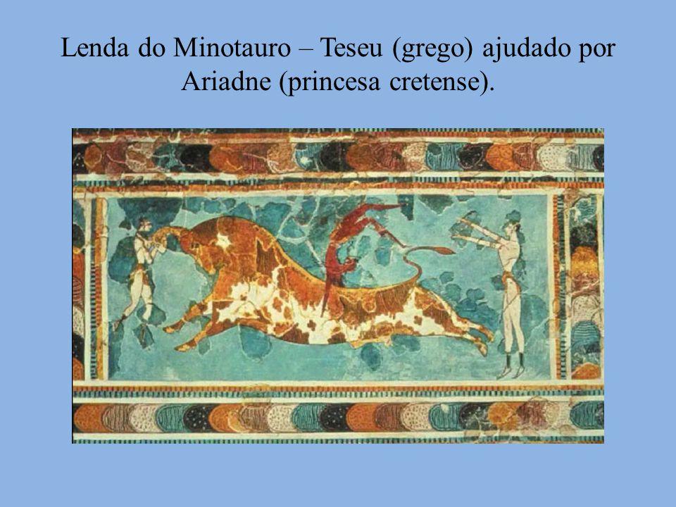 Lenda do Minotauro – Teseu (grego) ajudado por Ariadne (princesa cretense).