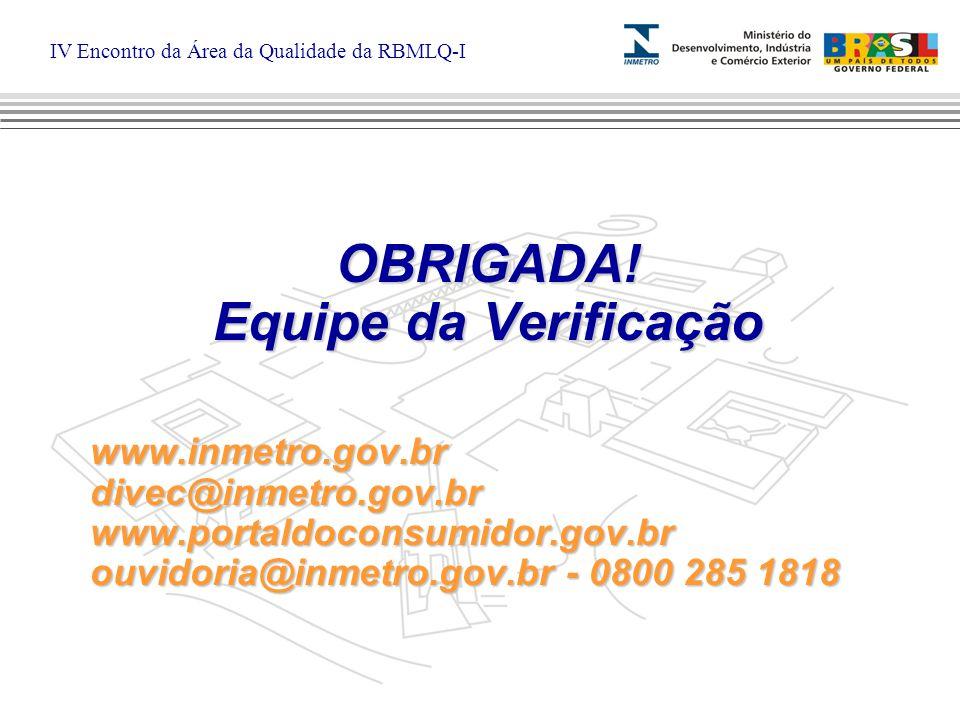 IV Encontro da Área da Qualidade da RBMLQ-I OBRIGADA.