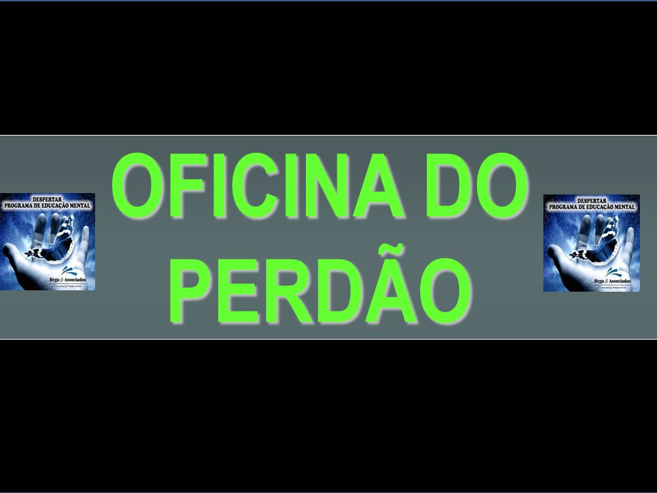 OFICINA DO PERDÃO