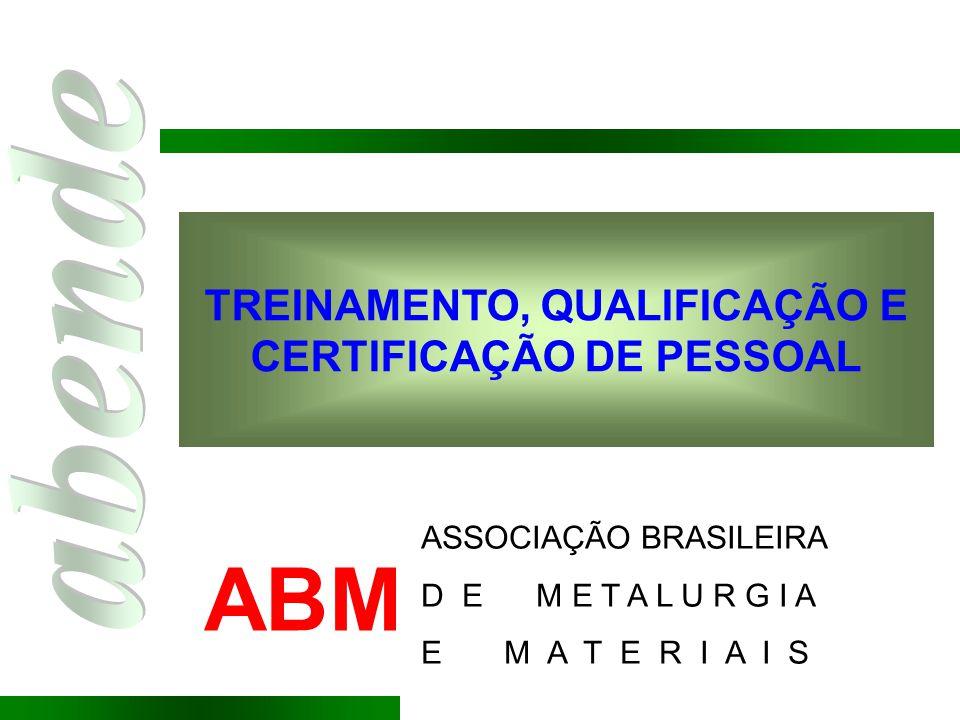 Empresa Associação (setorial) Nacional Regional e Sub-regional Internacional ISO - IEC - ITU COPANT- CEN - AMN ABNT – BSI - DIN - AFNOR ASME - ASTM - API - SAE ASME - ASTM - API - SAE PETROBRAS - Shell - IBM NÍVEIS DE NORMALIZAÇÃO Menos exigente (Genérica) Mais exigente (Restritiva)
