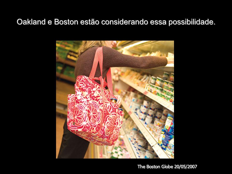 Oakland e Boston estão considerando essa possibilidade. The Boston Globe 20/05/2007