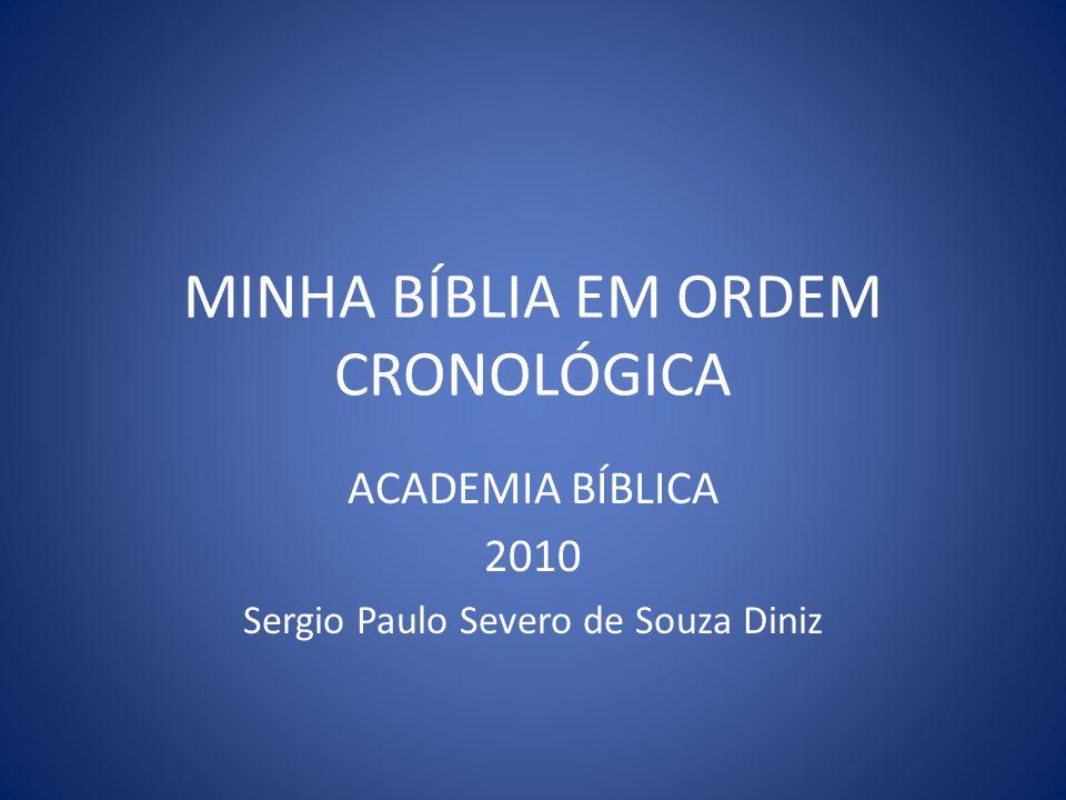 ORGANIZAÇÃO CRONOLÓGICA E DIVISÃO DOS GRANDES PERÍODOS BÍBLICOS