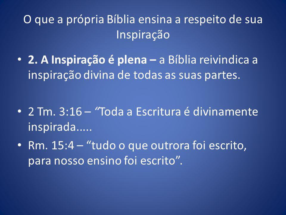 O que a própria Bíblia ensina a respeito de sua Inspiração 2.