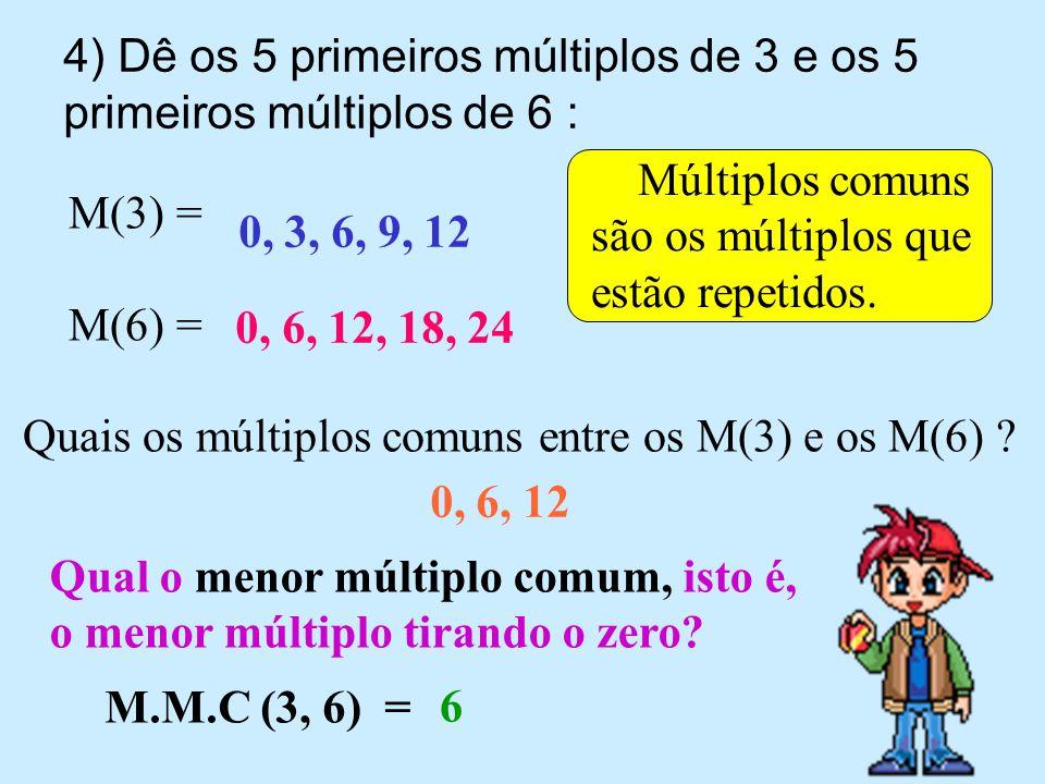 2- Responda: a) Os múltiplos diferentes de zero são finitos ou infinitos.