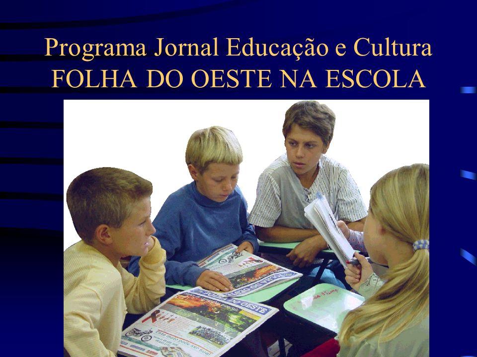 Programa Jornal Educação e Cultura FOLHA DO OESTE NA ESCOLA