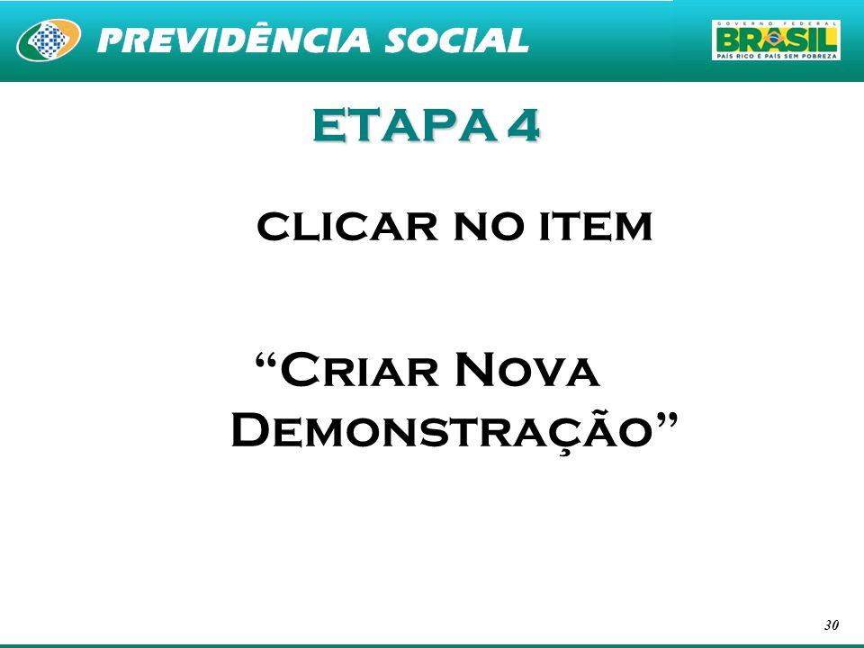 30 ETAPA 4 clicar no item Criar Nova Demonstração