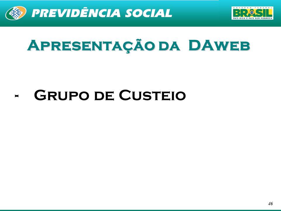 46 Apresentação da DAweb -Grupo de Custeio