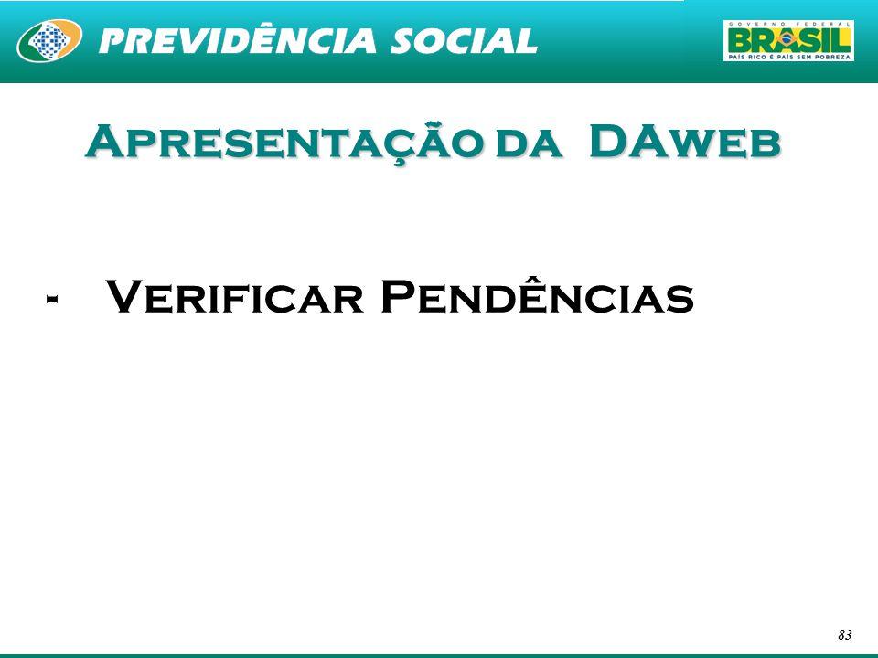 83 Apresentação da DAweb -Verificar Pendências