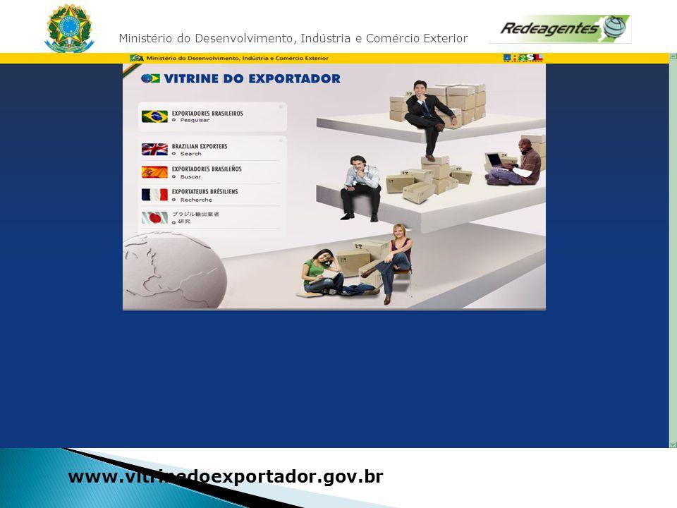 Ministério do Desenvolvimento, Indústria e Comércio Exterior CURSO BASICO DE EXPORTAÇÃO – RECIFE/PE 2010 www.vitrinedoexportador.gov.br