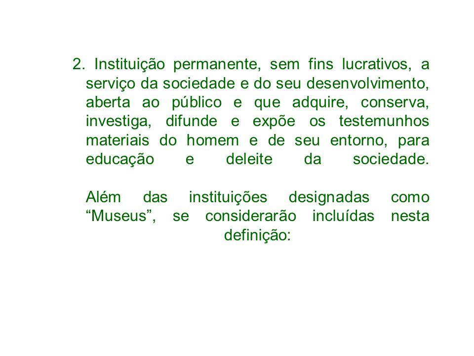 Caracteriza a exposição Objeto (conjunto de elementos físicos) Tema Linguagem própria (linguagem museológica) Público – segmento específico da sociedade ou vários segmentos/várias sociedades