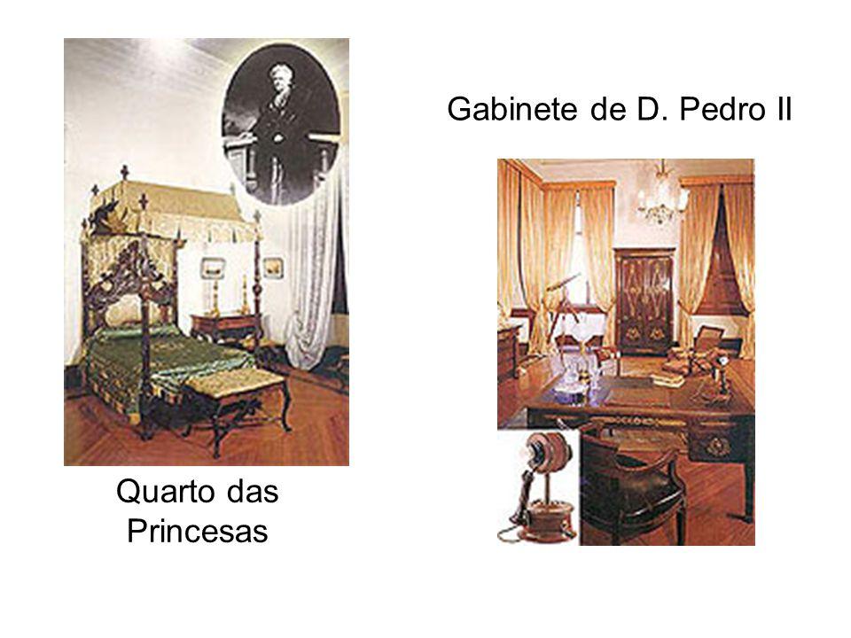 Quarto das Princesas Gabinete de D. Pedro II