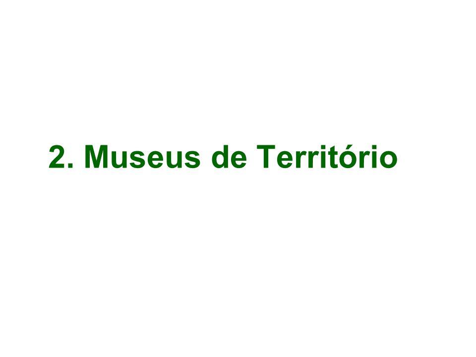 2. Museus de Território