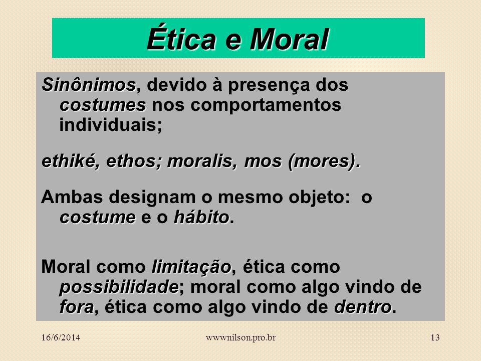 12 Origem e razão de ser da ética De onde provém a ética.
