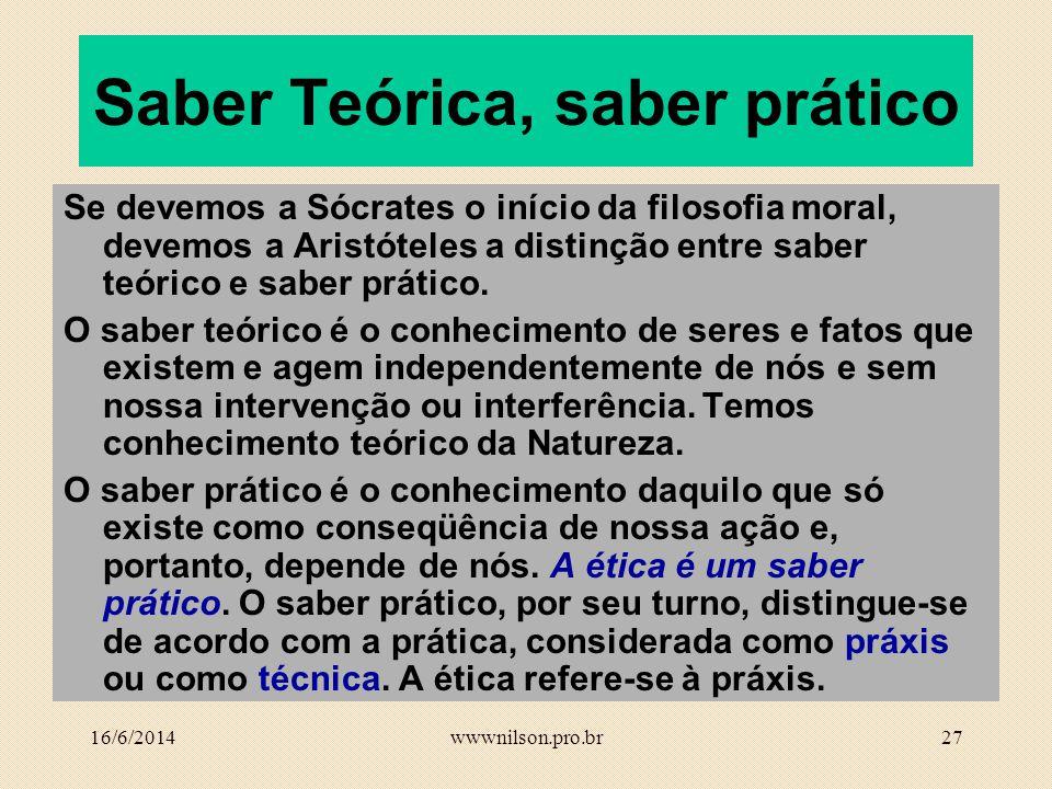 26 AntigaModerna questão critérioprioridade Ética Antiga e Ética Moderna podem ser distintas pela (a) questão, pelo (b) critério e pela (c) prioridade: Como ser felizComo devo agir (a) Como ser feliz.