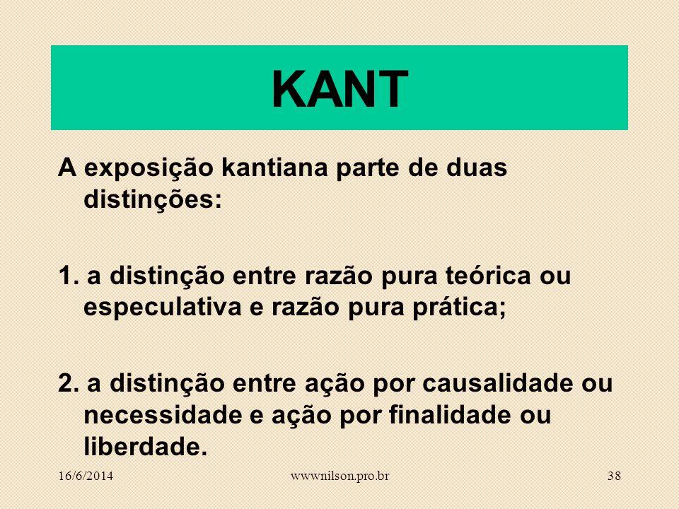 37 KANT Outra resposta, também no final do século XVIII, foi trazida por Kant. Opondo-se à moral do coração de Rousseau, Kant volta a afirmar o papel