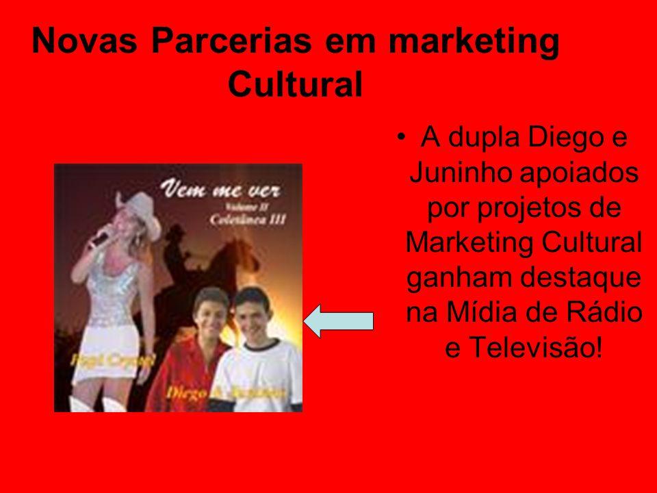 Novas Parcerias em marketing Cultural A dupla Diego e Juninho apoiados por projetos de Marketing Cultural ganham destaque na Mídia de Rádio e Televisã