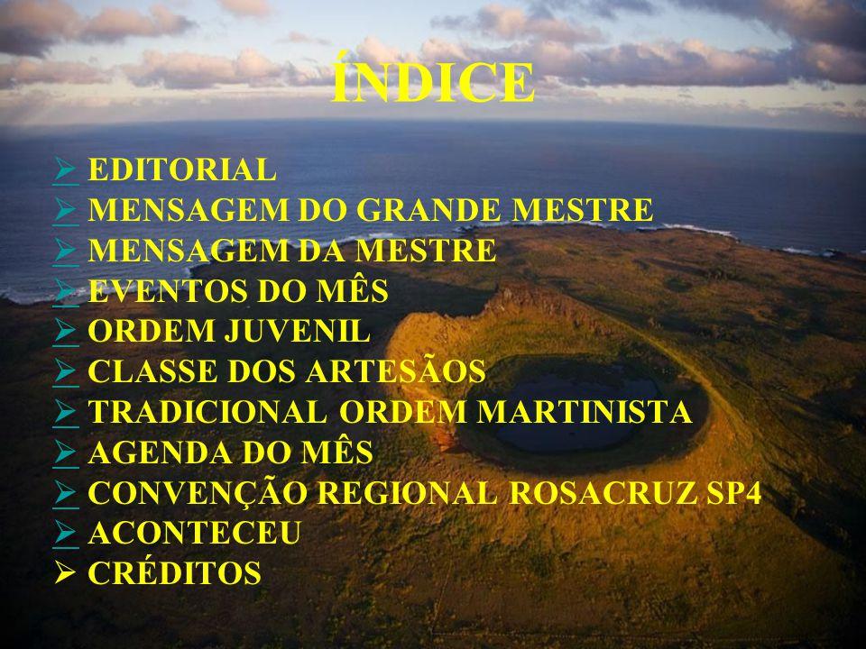 Esta é uma publicação eletrônica mensal, de caráter informativo, destinada a todos os membros- estudantes, oficiais e simpatizantes da Antiga e Mística Ordem Rosae Crucis AMORC, Jurisdição de Língua Portuguesa.