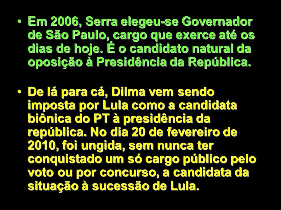 Em 2004, Serra elegeu-se Prefeito de São Paulo.Em 2004, Serra elegeu-se Prefeito de São Paulo. Em junho de 2005, Dilma assumiu o lugar de José Dirceu,