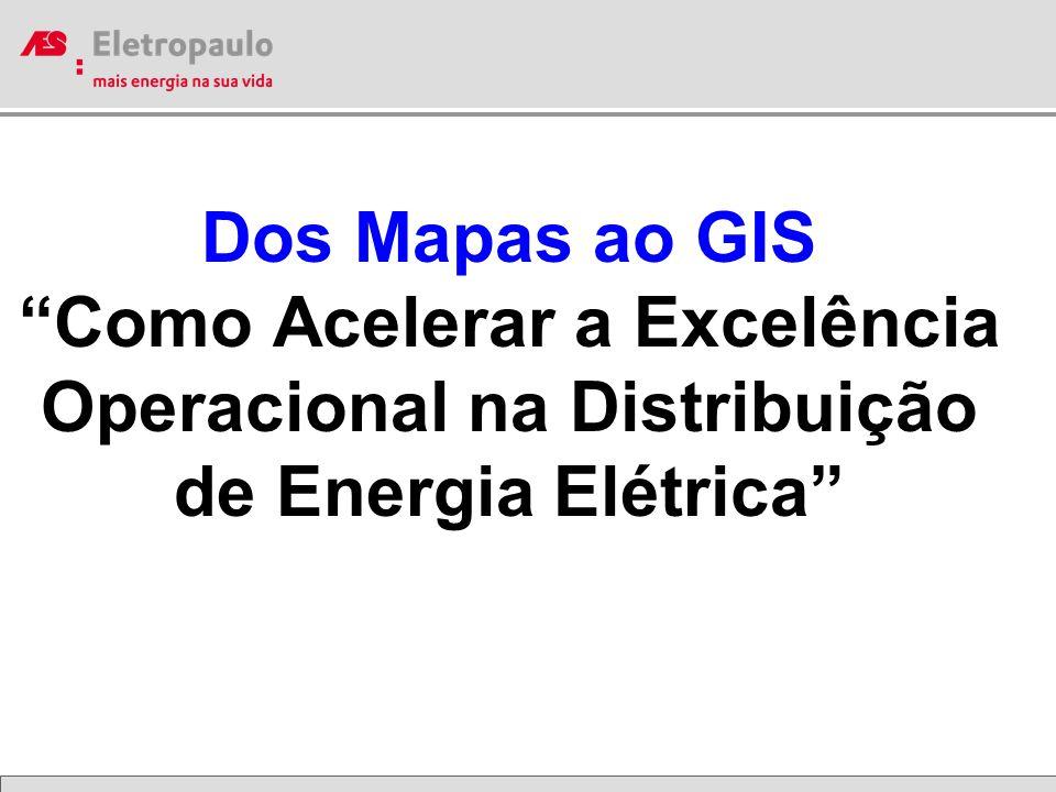 Dos Mapas ao GIS Como Acelerar a Excelência Operacional na Distribuição de Energia Elétrica
