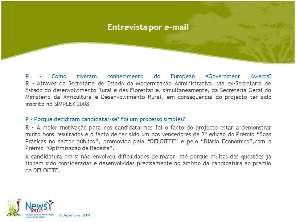 © Dezembro, 2009 Entrevista por e-mail P P – E obstáculos.