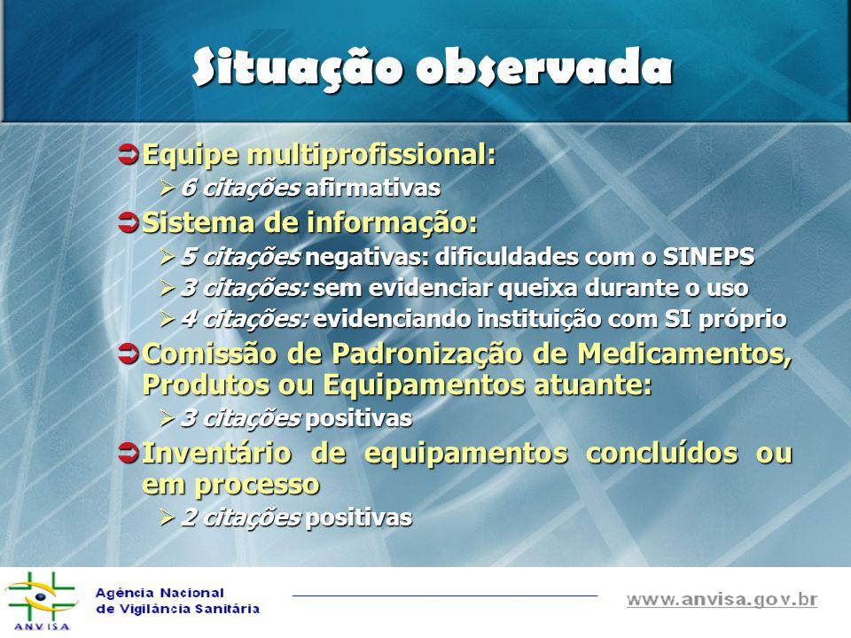Equipe multiprofissional: Equipe multiprofissional: 6 citações afirmativas 6 citações afirmativas Sistema de informação: Sistema de informação: 5 cita