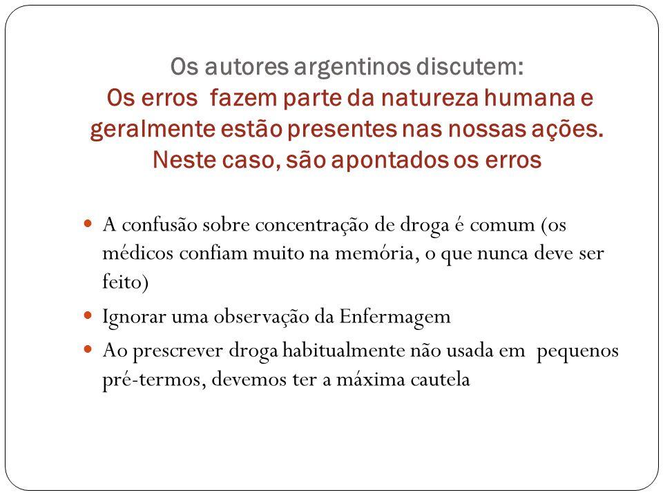 Os autores argentinos discutem: Os erros fazem parte da natureza humana e geralmente estão presentes nas nossas ações.