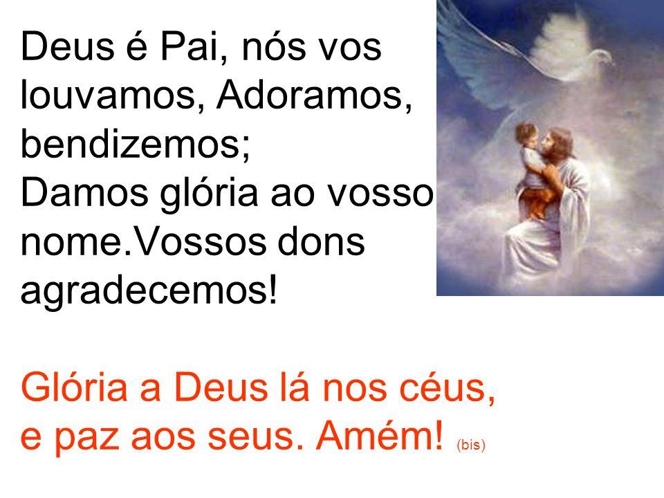 Senhor nosso,Jesus Cristo.Unigênito do Pai. Vós, de Deus Cordeiro Santo.