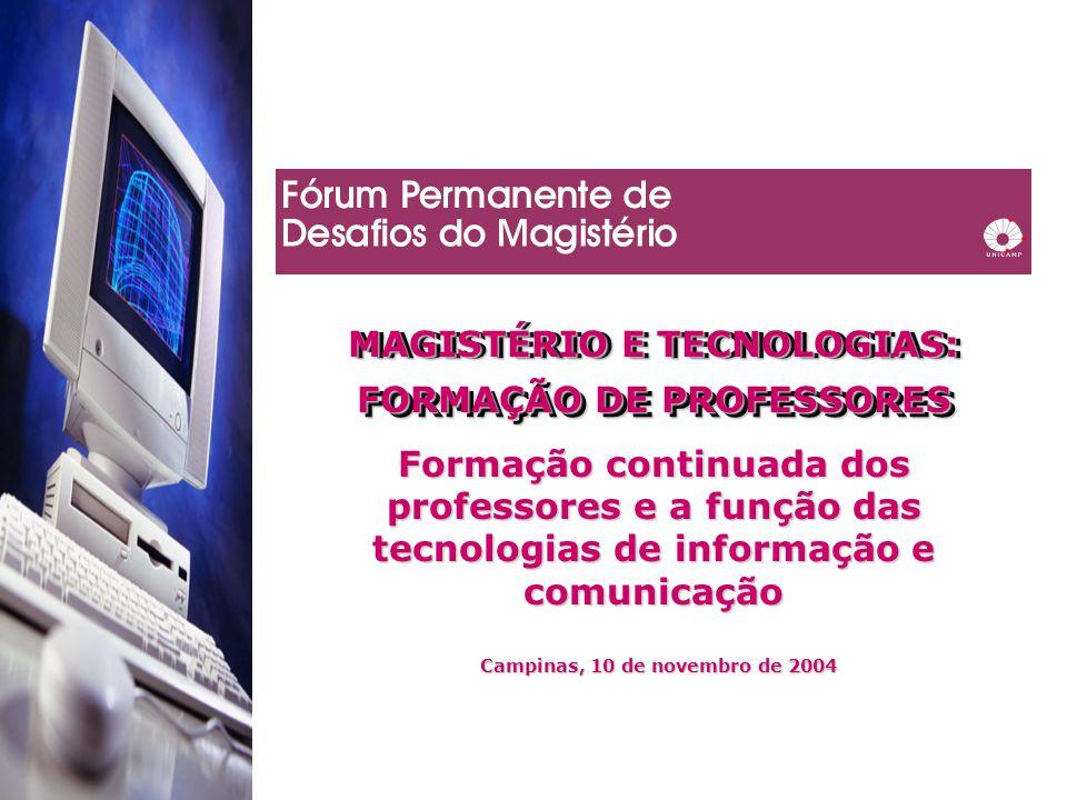 MAGISTÉRIO E TECNOLOGIAS: FORMAÇÃO DE PROFESSORES MAGISTÉRIO E TECNOLOGIAS: FORMAÇÃO DE PROFESSORES Formação continuada dos professores e a função das