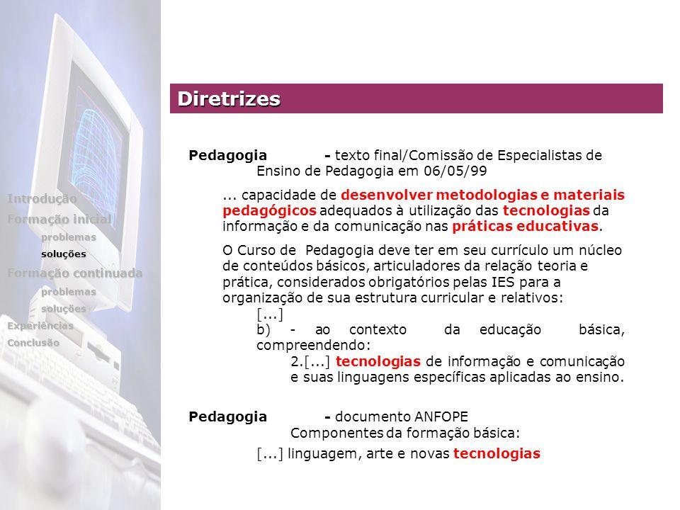 Pedagogia- texto final/Comissão de Especialistas de Ensino de Pedagogia em 06/05/99...
