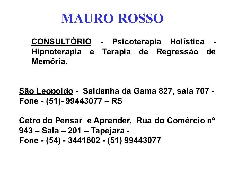 CONSULTÓRIO - Psicoterapia Holística - Hipnoterapia e Terapia de Regressão de Memória. São Leopoldo - Saldanha da Gama 827, sala 707 - Fone - (51)- 99