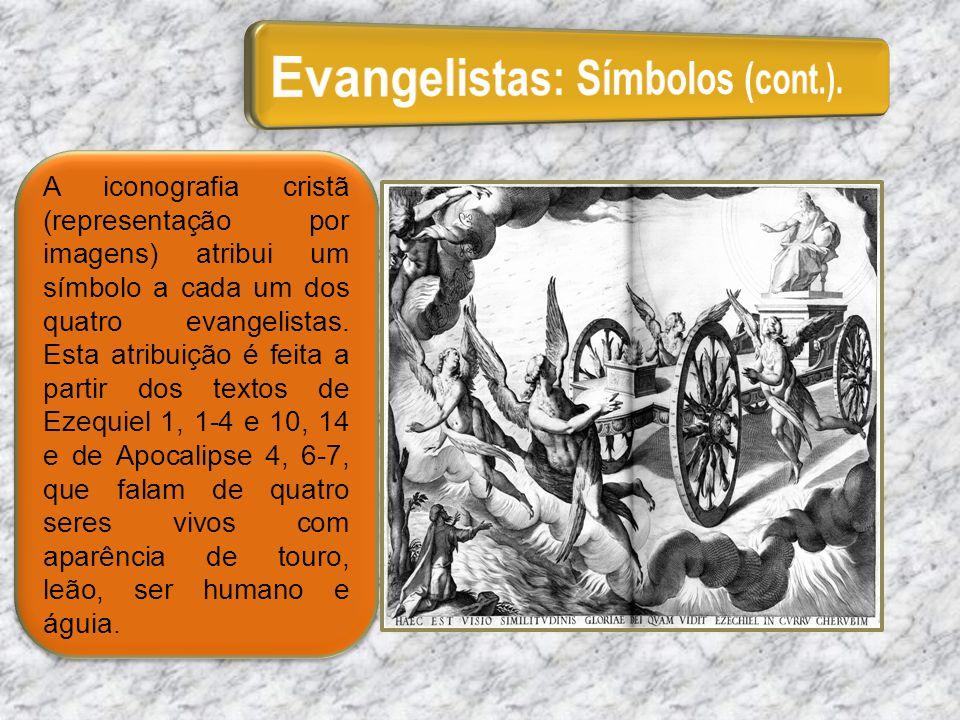A iconografia cristã (representação por imagens) atribui um símbolo a cada um dos quatro evangelistas. Esta atribuição é feita a partir dos textos de