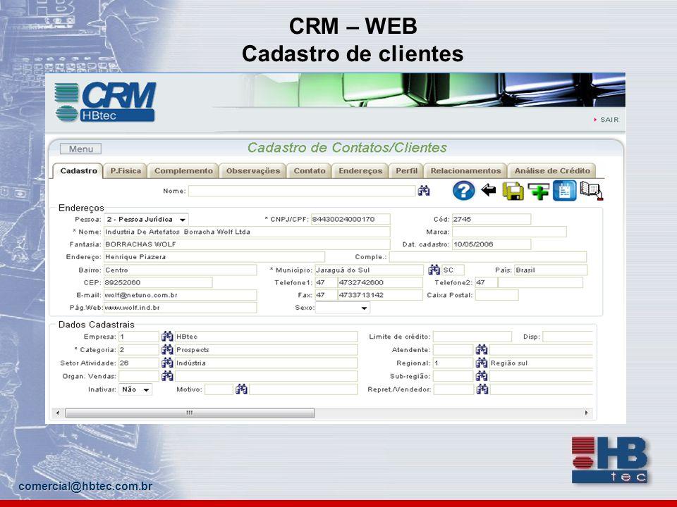 comercial@hbtec.com.br CRM – WEB Cadastro de clientes