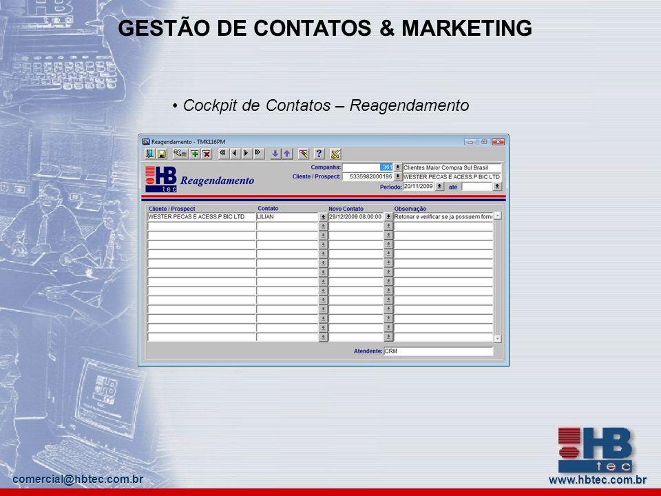 www.hbtec.com.brcomercial@hbtec.com.br GESTÃO DE CONTATOS & MARKETING Cockpit de Contatos – Work Flow