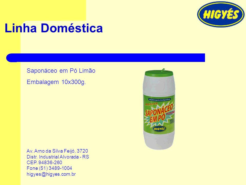 Linha Doméstica Saponáceo em Pó Limão Embalagem 10x300g. Av. Arno da Silva Feijó, 3720 Distr. Industrial Alvorada - RS CEP. 94836-260 Fone (51) 3489-1