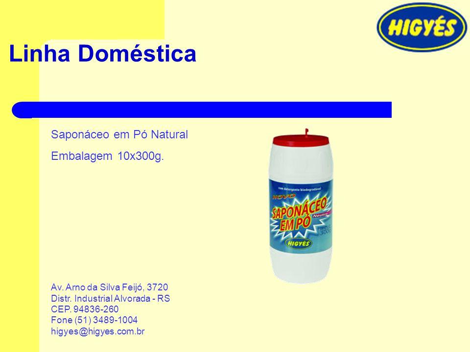 Linha Doméstica Saponáceo em Pó Natural Embalagem 10x300g. Av. Arno da Silva Feijó, 3720 Distr. Industrial Alvorada - RS CEP. 94836-260 Fone (51) 3489