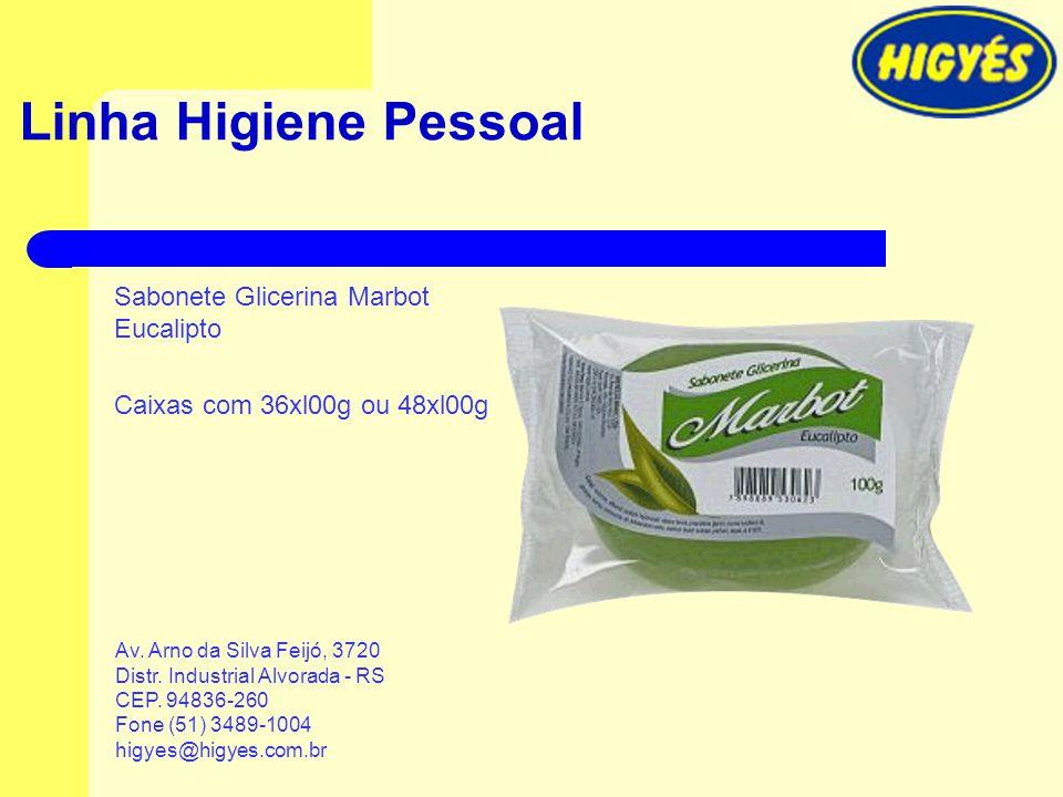 Linha Higiene Pessoal Sabonete Glicerina Marbot Eucalipto Caixas com 36xl00g ou 48xl00g Av. Arno da Silva Feijó, 3720 Distr. Industrial Alvorada - RS