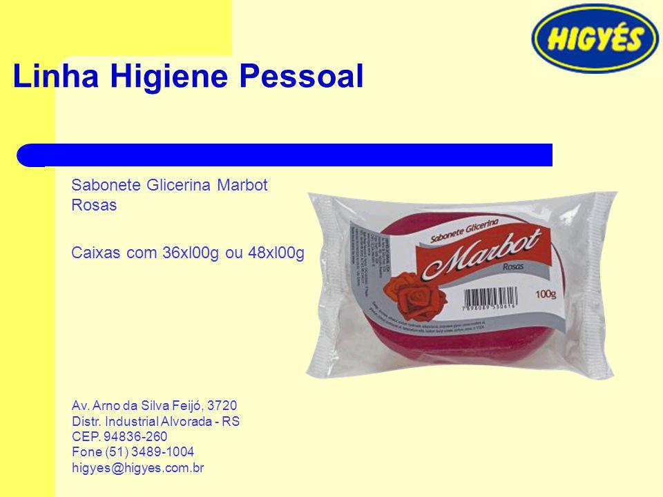 Linha Higiene Pessoal Sabonete Glicerina Marbot Rosas Caixas com 36xl00g ou 48xl00g Av. Arno da Silva Feijó, 3720 Distr. Industrial Alvorada - RS CEP.