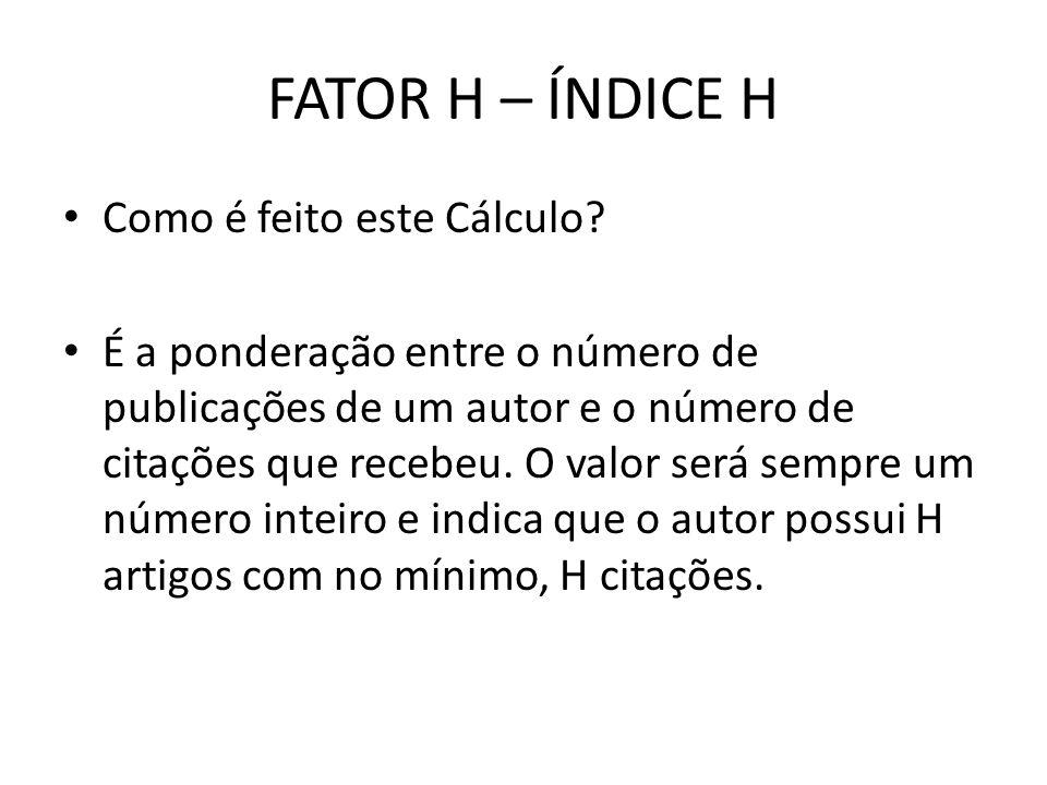 FATOR H – ÍNDICE H Como é feito este Cálculo.