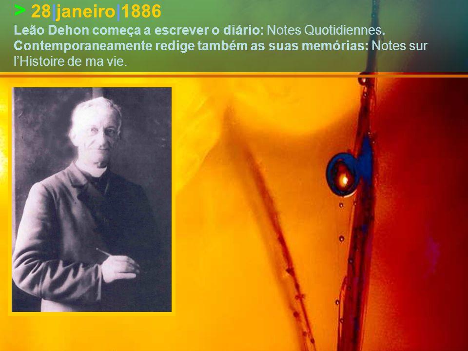 > 28|janeiro|1886 Leão Dehon começa a escrever o diário: Notes Quotidiennes.
