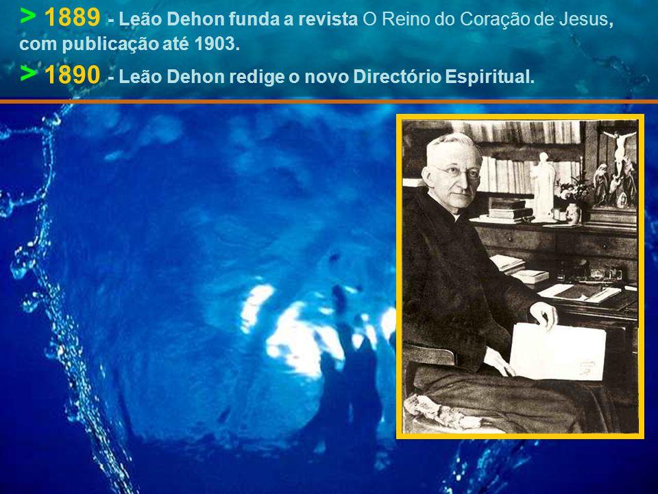 > 1889 - Leão Dehon funda a revista O Reino do Coração de Jesus, com publicação até 1903.