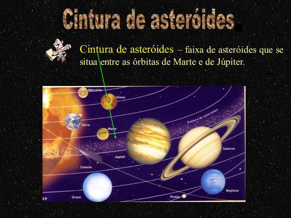 Asteróides - são objectos rochosos ou metálicos que orbitam o Sol mas são pequenos de mais para serem considerados planetas, também são conhecidos por