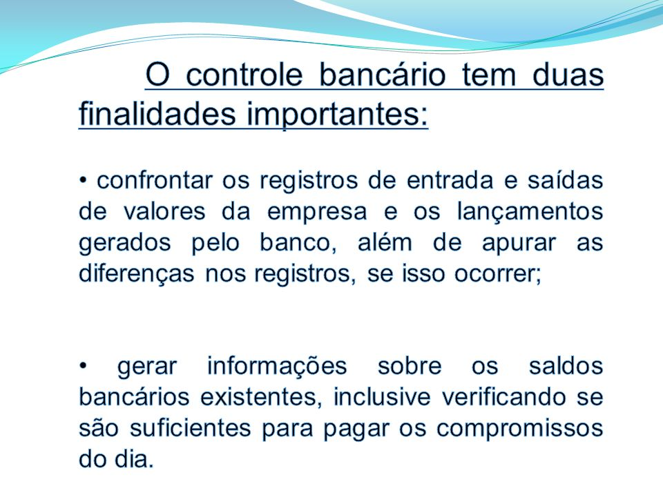 Empresa: CERTO Treinamentos Ltda – ME CONTROLE DE MOVIMENTO BANC Á RIO N ú mero da Conta: 18.999-0 Banco: MDC Agência: 123-9 DIA HIST Ó RICOCR É DITOD É BITO SALDO 02/05Saldo anterior2.000,00 02/05Recebimento de clientes500,002.500,00 02/05 Dep ó sito em cheques 1.000,003.500,00 02/05 D é bito em conta - Á gua 50,003.450,00 02/05Pagamento de fornecedores100,003.350,00 02/05 Saldo D é bito em conta - IOF 500,002.850,00 02/05 D é bito em conta - Empr é stimo 600,002.250,00 SALDO A TRANSPORTAR2.250,00 CAMPO 01 Nome da Empresa.