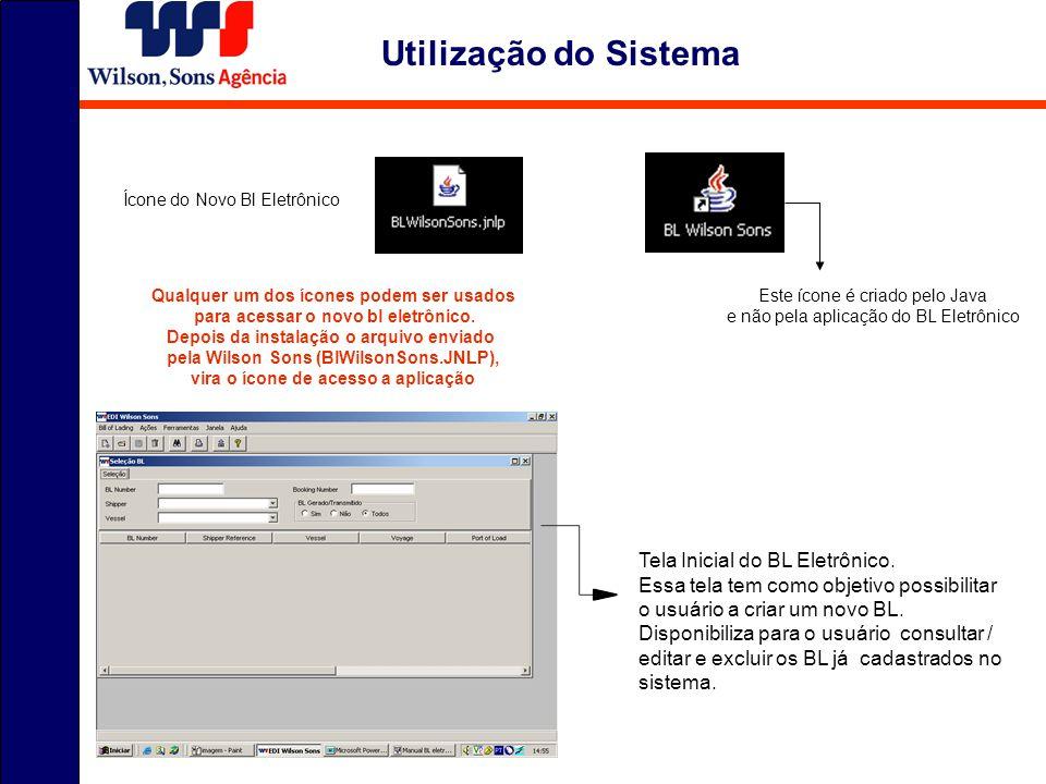 Utilização do Sistema Tela Inicial do BL Eletrônico. Essa tela tem como objetivo possibilitar o usuário a criar um novo BL. Disponibiliza para o usuár
