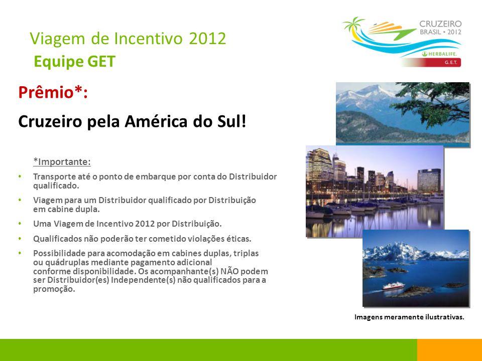 Extravaganza Chile 2012 Santiago – De 10 a 12 de Fevereiro Os interessados deverão providenciar transporte e convite para participarem da Extravaganza.