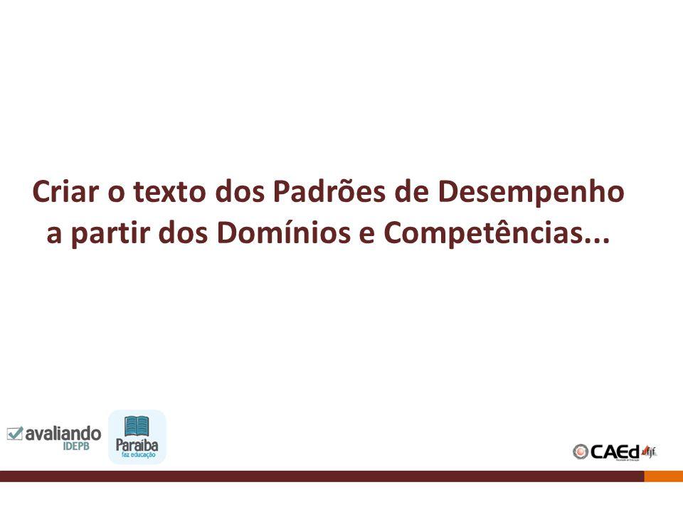 Criar o texto dos Padrões de Desempenho a partir dos Domínios e Competências...