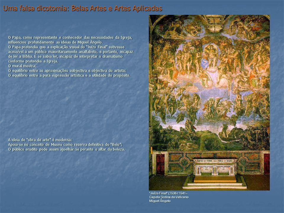 Uma falsa dicotomia: Belas Artes e Artes Aplicadas O Papa, como representante e conhecedor das necessidades da Igreja, influenciou profundamente as id
