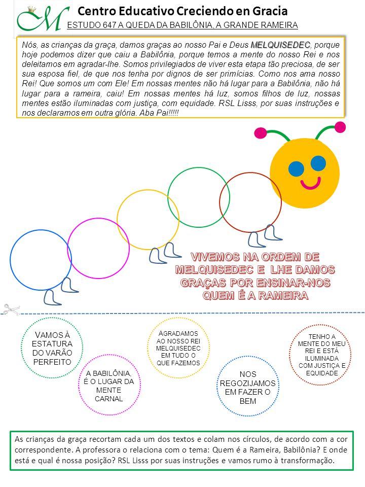 As crianças da graça recortam cada um dos textos e colam nos círculos, de acordo com a cor correspondente.
