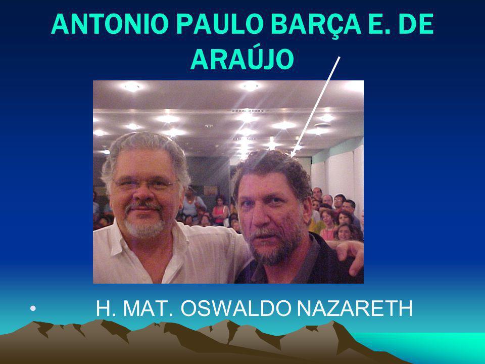 ANTONIO PAULO BARÇA E. DE ARAÚJO H. MAT. OSWALDO NAZARETH