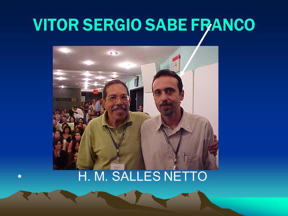 VITOR SERGIO SABE FRANCO H. M. SALLES NETTO