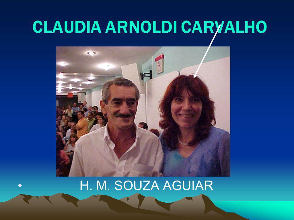 CLAUDIA ARNOLDI CARVALHO H. M. SOUZA AGUIAR